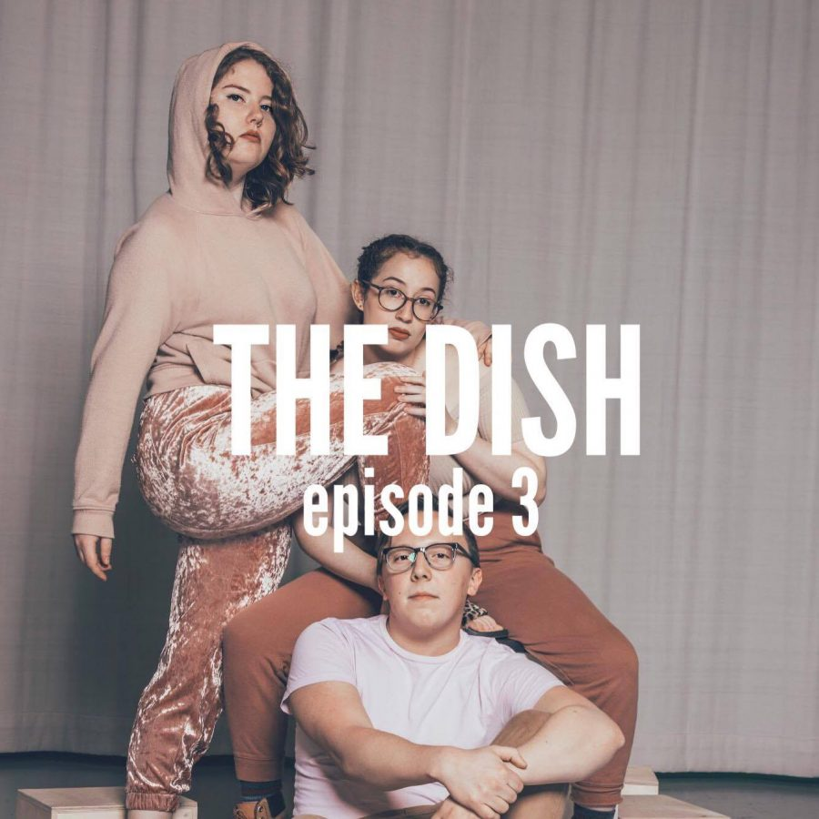The Dish: Episode 3